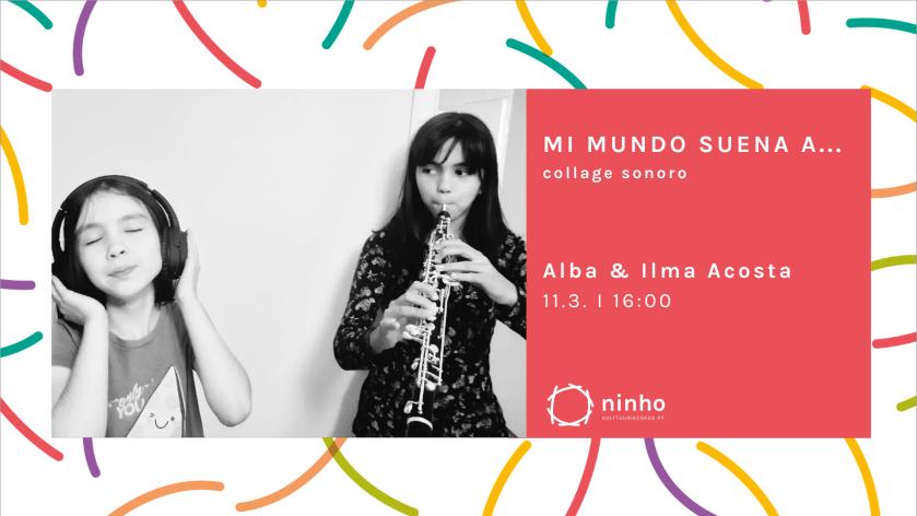 Mi_Mundo_Suena Alba & Ilma Acosta tapahtuma 11.3.2021